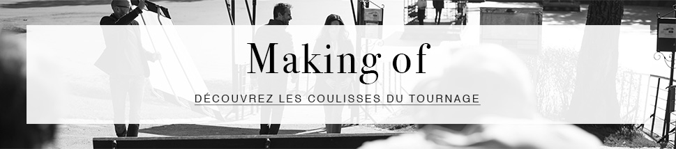 Making of - Découvrir >